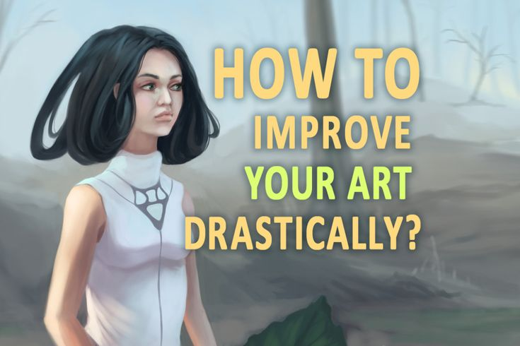 Whether you are new in creating art or a veteran art warrior you still might want to polish your art skills. You already know that working on your art regularly is a good way to get better but what else can you do to improve your art drastically this year?