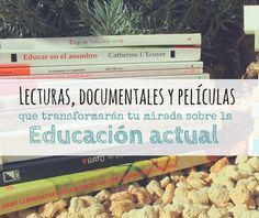 Cambiando miradas en educación | De mi casa al mundo
