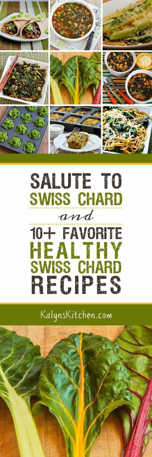 Swiss Chard is delicious and easy to grow and here are my 10+ Favorite Healthy Swiss Chard Recipes! [found on KalynsKitchen.com]