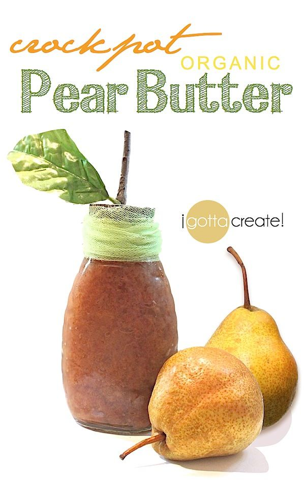 pear butter apple butter pear recipes crock pot recipes crockpot meals ...