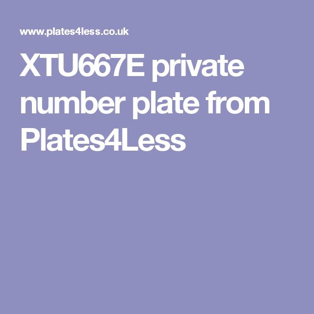 XTU667E private number plate from Plates4Less