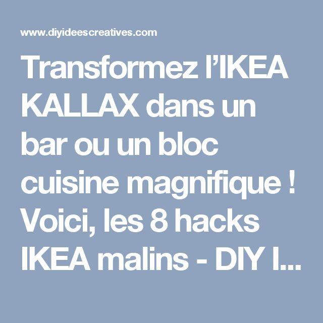 Transformez l'IKEA KALLAX dans un bar ou un bloc cuisine magnifique ! Voici, les 8 hacks IKEA malins - DIY Idees Creatives