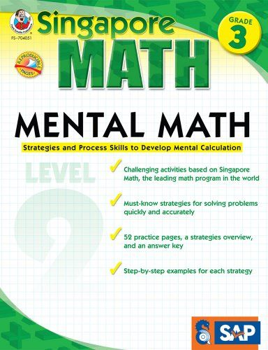 Mental Math, Grade 3/Level 2: Strategies and Process Skills to Develop Mental Calculation (Singapore Math)