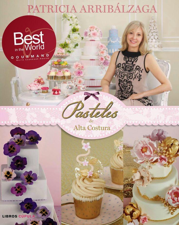 Pasteles de AltaCostura premio al Mejor libro de Pastelería de España en la categoría Best Pastry Cookbook en los Gourmand World Cookbook Awards 2014.