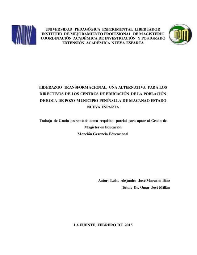 0 UNIVERSIDAD PEDAGÓGICA EXPERIMENTAL LIBERTADOR INSTITUTO DE MEJORAMIENTO PROFESIONAL DE MAGISTERIO COORDINACIÓN ACADÉMIC...