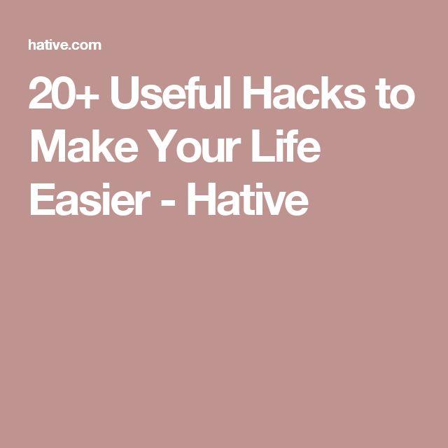 20+ Useful Hacks to Make Your Life Easier - Hative