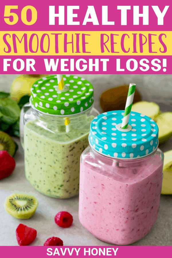 50 Healthy Smoothie Recipes For Weight Loss (Easy smoothies!!)