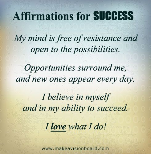 Positive Thinking: Positive Affirmations for Success - see more at http://www.makeavisionboard.com http://www.loapowers.net/accomplishment-techniques-of-your-desire/