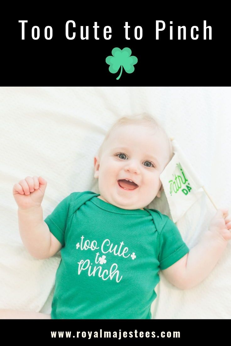8acdb0226ce Too Cute to Pinch Baby St Patricks Day Shirt in 2019