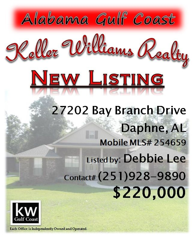 27202 Bay Branch Drive, Daphne, AL...MLS# 254659...$220,000...Beautiful home with upgrades. Hardwood floors in foyer,dining room,kitchen, & living area. Extended garage. Stainless appliances. Granite counters. Utility sink in utility room. Flood lights.Blinds included. Sprinkler system. Extra phone and cable outlets. Nice lot backs up against woods. One year home warranty and termite bond with formosan ryder. A must see! Please contact Debbie Lee at 251-978-7097.