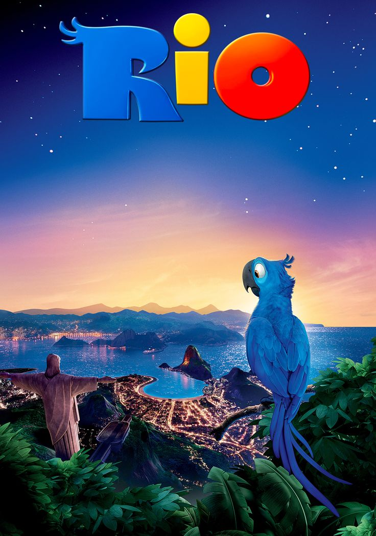 Rio (2011) | He's going to the wildest, most magical place on earth ... home
