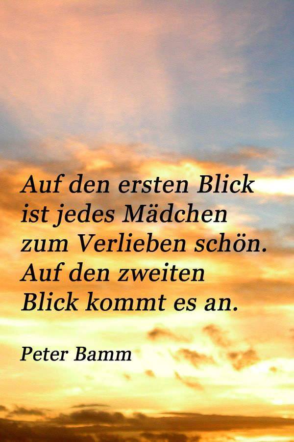 Zitat Von Peter Bamm Uber Die Madchen Zitate Ich Liebe Dich Zitate Beruhmte Liebeszitate