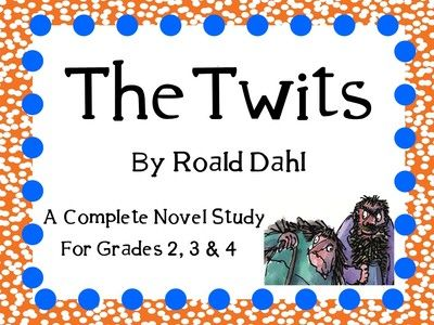 The Twits by Roald Dahl: A Complete Novel Study! from KidsForever on TeachersNotebook.com -  (51 pages)  - Everything you need for a novel study on The Twits by Roald Dahl! You can copy as an entire packet or you can copy pages individually! This can be for a small book club, or for the whole class!