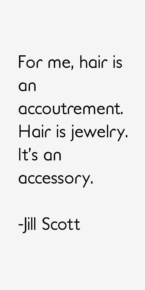 Jill Scott Quotes