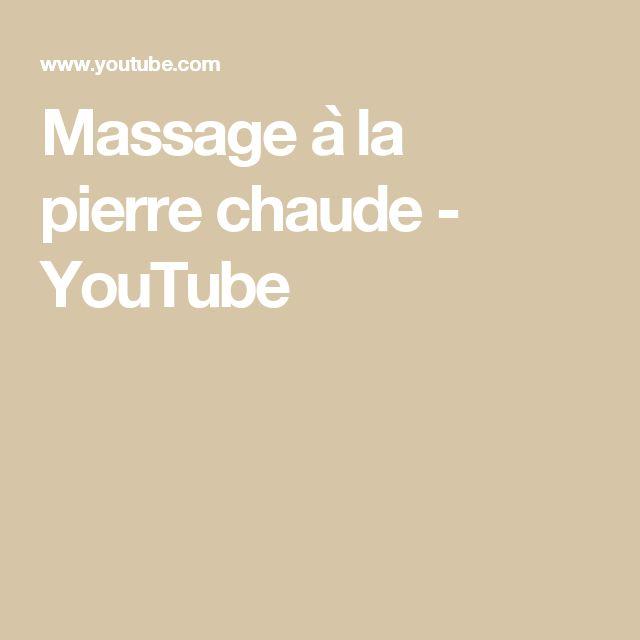 Massage à la pierre chaude - YouTube