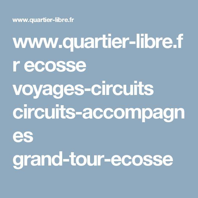 www.quartier-libre.fr ecosse voyages-circuits circuits-accompagnes grand-tour-ecosse