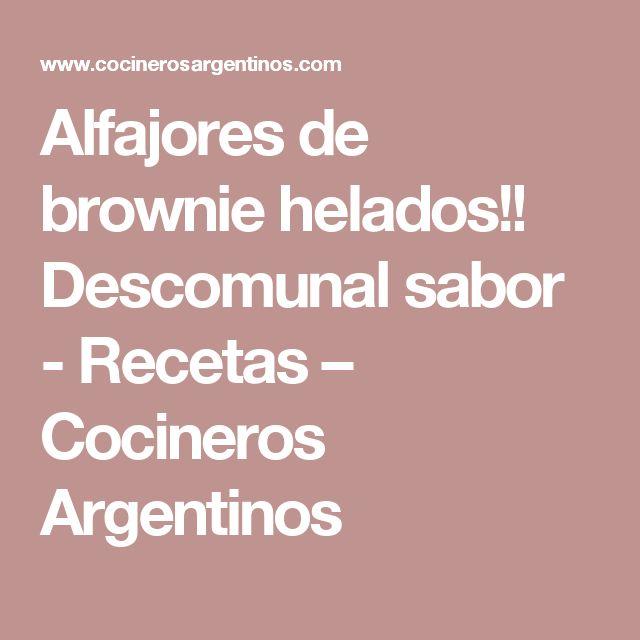 Alfajores de brownie helados!! Descomunal sabor - Recetas – Cocineros Argentinos