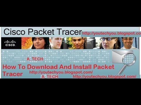 How To Download And Install Cisco Packet Tracer For Networking Student(C...