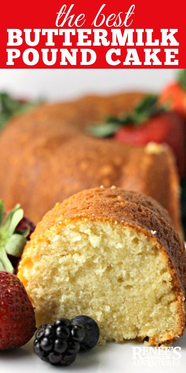 Buttermilk Pound Cake By Renee S Kitchen Adventures A Less Dense Version Of A Traditional Pound Cake So Del Buttermilk Pound Cake Pound Cake Recipes Recipes
