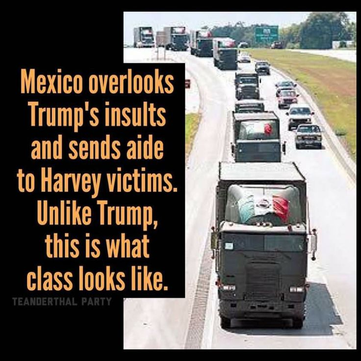 For all of the economic, social &  criminal issues plaguing modern-day Mexico, no one can say they don't know what it is to be good neighbors.