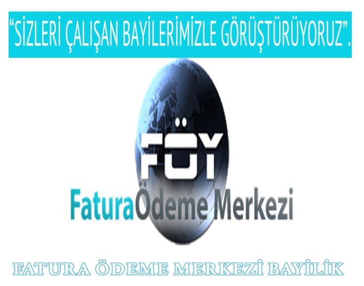 FÖY Fatura Ödeme Bayilik ve Bayilik Şartları - http://www.bayiliklistesi.com/foy-fatura-odeme-bayilik-ve-bayilik-sartlari.html