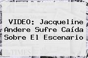 http://tecnoautos.com/wp-content/uploads/imagenes/tendencias/thumbs/video-jacqueline-andere-sufre-caida-sobre-el-escenario.jpg Jacqueline Andere. VIDEO: Jacqueline Andere sufre caída sobre el escenario, Enlaces, Imágenes, Videos y Tweets - http://tecnoautos.com/actualidad/jacqueline-andere-video-jacqueline-andere-sufre-caida-sobre-el-escenario/