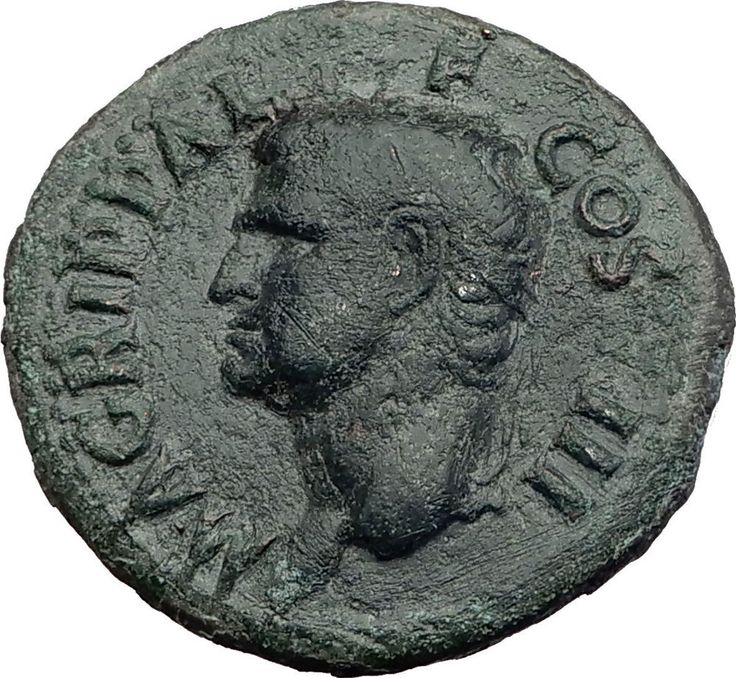 Marcus Vipsanius Agrippa Augustus General Ancient Roman Coin by CALIGULA i64870