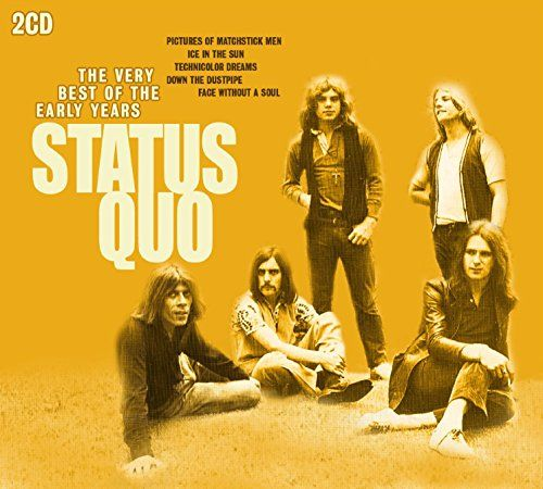 Very Best of the Early Years:   Two CD collection of early recordings by the veteran British rockers. From their roots as a 1960s psychedelic pop band, Status Quo reinvented themselves to become a hard-rocking, wildly successful national treasure. This comprehensive set featuring all the singles, rarities and key album tracks from their formative Pye Records years perfectly charts how that metamorphosis came about. Essential listening for all Quo fans and rock historians. Includes deta...