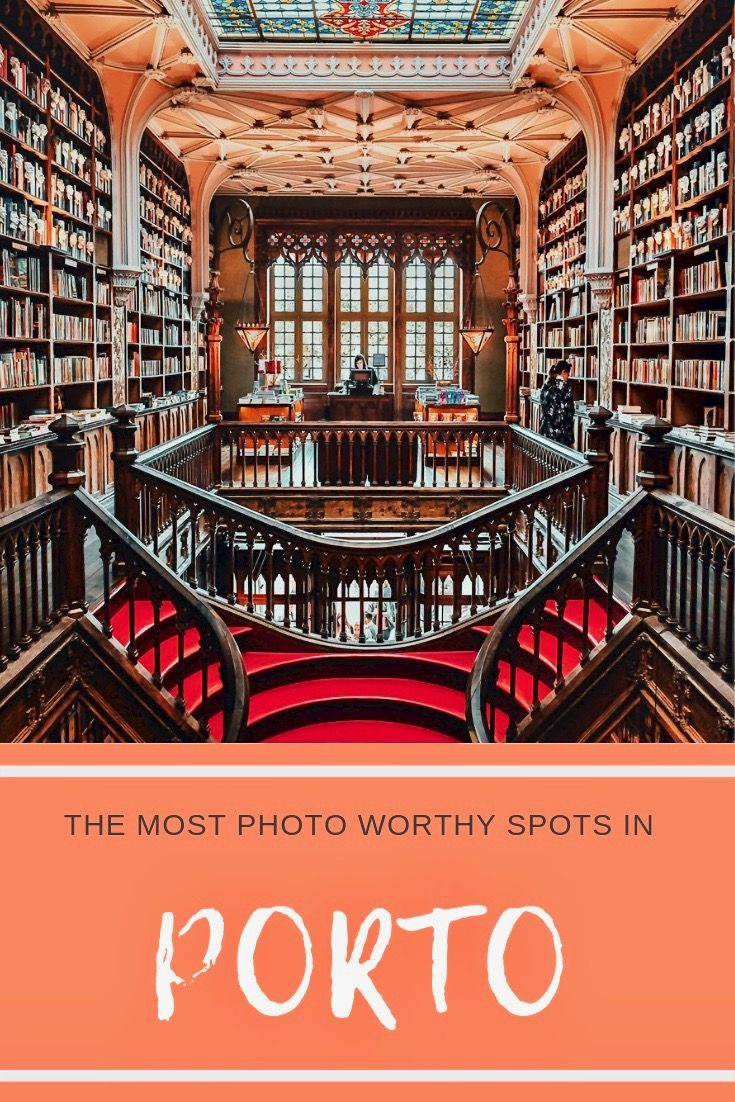 Most Photo Worthy Spots In Porto Portugal Portugal Travel Porto Portugal Photo Spots