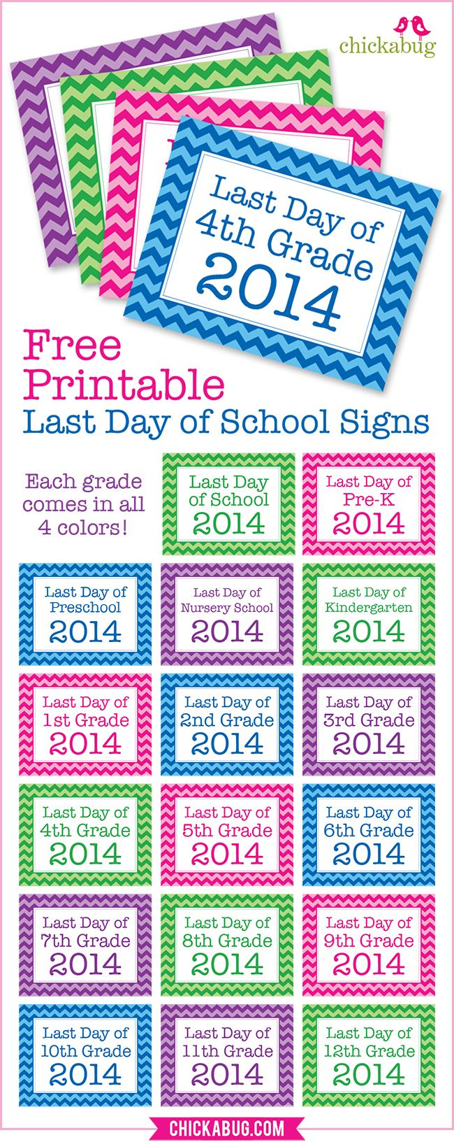 Free printable last day of school signs - EVERY grade in FOUR colors!