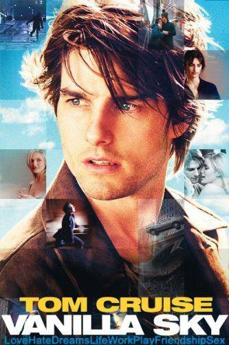 Vanilla Sky ~ Tom Cruise, Cameron Diaz, Penelope Cruz, Kurt Russell, Alicia Witt, Michael Shannon, Jason Lee, Tilda Swinton.