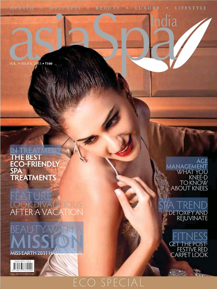 asiaSpa India, India, February 2013. Digital Edition available at PressDisplay.com and through the PressReader app.