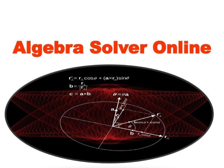 Algebra Solver Online for You!