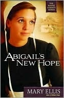 Abigail's New Hope by Mary Ellis: Worth Reading, Amish Books, Wayne County, Books Worth, Mary Ellis, County Series, Amish Fiction, Hope