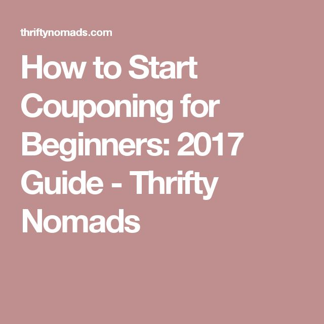 How to Start Couponing for Beginners: 2017 Guide - Thrifty Nomads