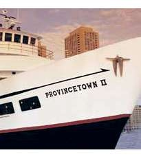 Bay State Cruise Company-Provincetown Ferry - included attraction on the Go Boston Card!