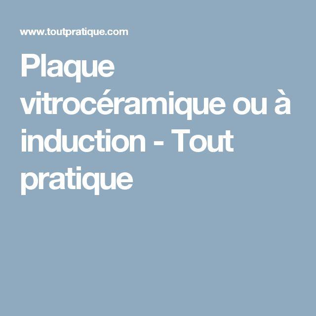 Plaque vitrocéramique ou à induction  - Tout pratique