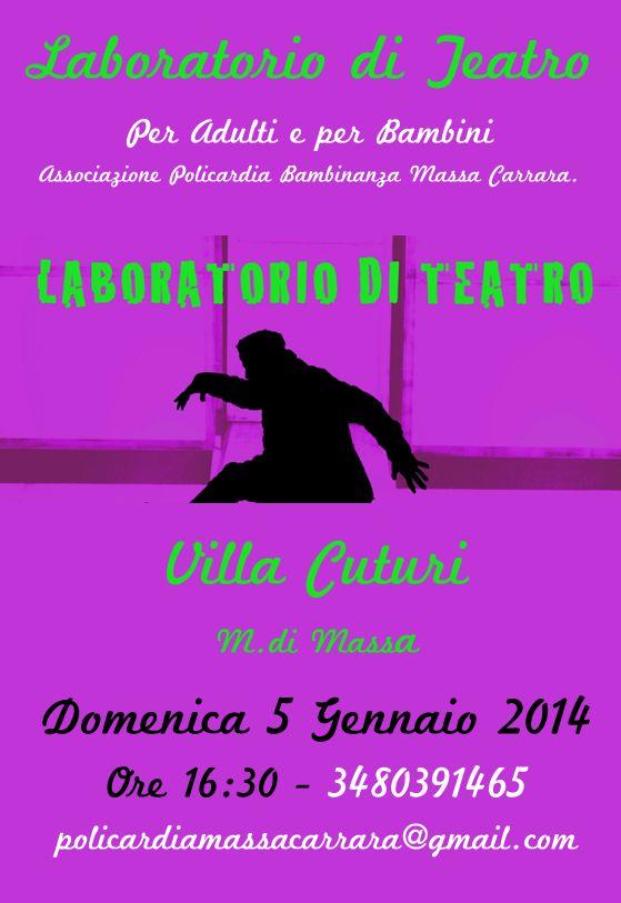 Laboratorio di Teatro Marina di Massa Domenica 5 Gennaio 2014