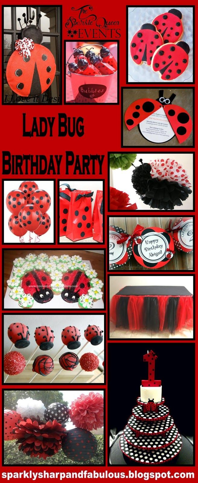 Check out this Blog for Birthday ideas...she does all the footwork for you!  Chocolatetulipdesign got a feature!  The Sparkle Queen: Lady Bug Birthday Party Ideas