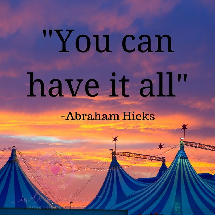 Law of attraction motivational words from Abraham Hicks…