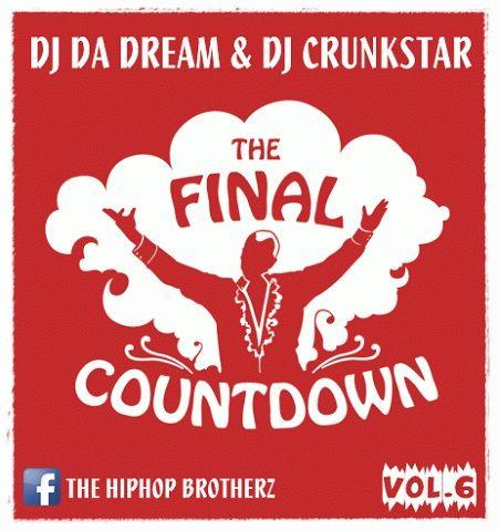 DJ DA DREAM & DJ CRUNSKTAR - THE FINAL COUNTDOWN VOL.6 [BEST OF 2016]  THE FINAL COUNTDOWN VOL.6 Tracklist: 01. Intro 02. Fat Joe – All The Way Up (ft. French Montana) 03. Mura Masa – Love$ick (feat. A$AP Rocky) 04. Sia – Cheap Thrills 05. Ali Bumaye – Sex ohne Grund (feat. Shindy) 06. Rihanna – Work (feat. Drake) 07. Drake – Controlla 08. The Weeknd – Starb #50Cent #AliBumaye #ASAP #ASAPAnt #ASAPFerg #ASAPNast #ASAPRocky #BestOf2016 #BonezMC #BrunoMa