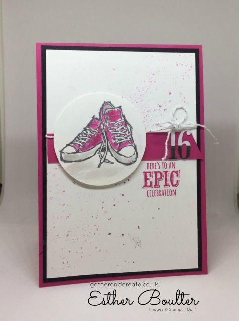 Card demo'd on Facebook Live @esthergatherandcreate Stampin' Up! Epic Celebrations. #cardsforteens #howto #facebook