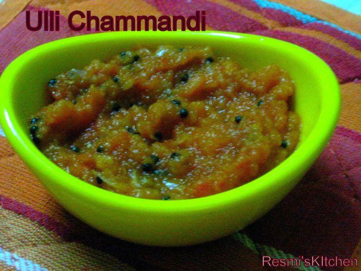 Resmi's kitchen: ULLI CHAMMANDI / ONION-TOMATO CHUTNEY
