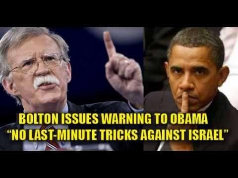 "Former UN Ambassador John Bolton Warns Obama Against Any ""Last Minute"" P..."