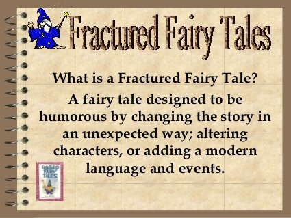 fractured fairy tale essays Summary: sixteen essays consider fairy tales recreated through short stories,  novels, poetry, and the graphic novel from both best-selling and.
