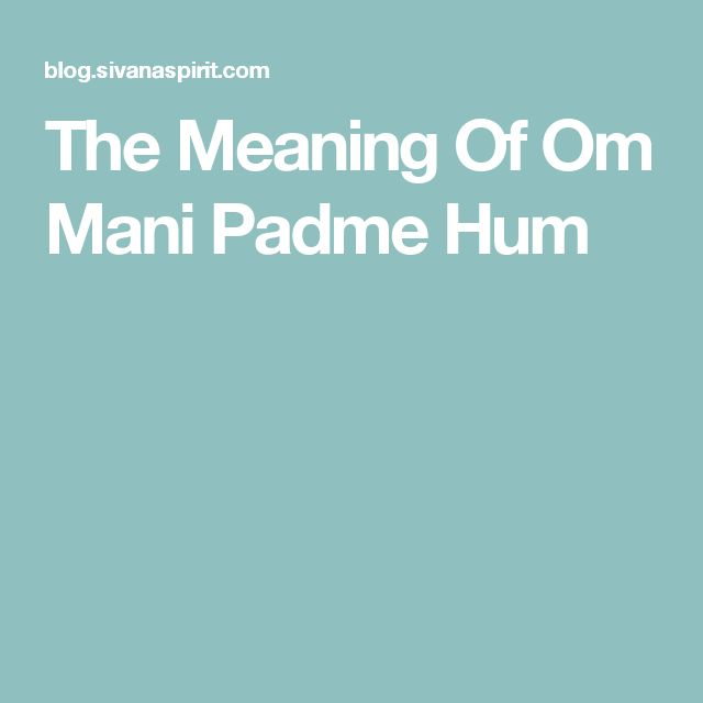 17 best ideas about om mani padme hum on pinterest hump meaning sanskrit mantra and om tattoo. Black Bedroom Furniture Sets. Home Design Ideas