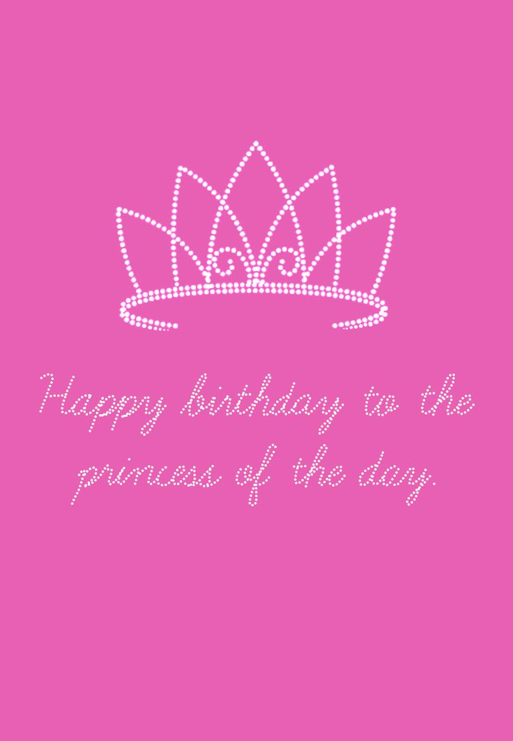 Free Printable The Princess Of The Day Greeting Card