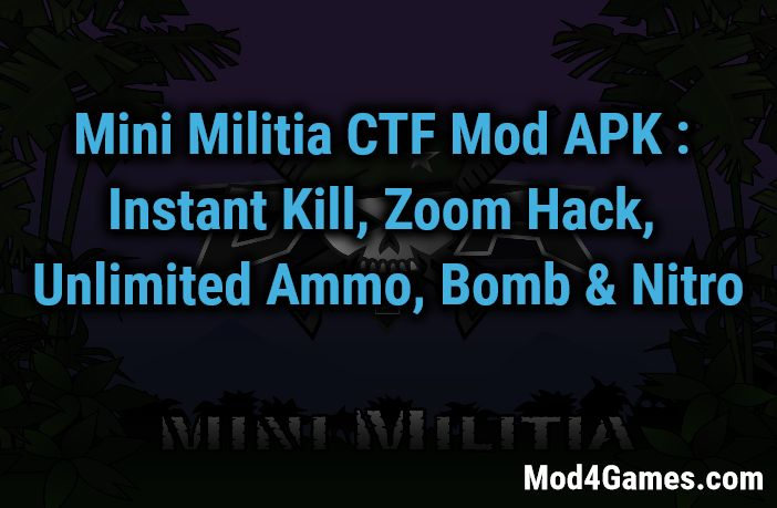 Mini Militia Ctf Mod 4 1 2 Flag Rain Hack One Shot Kill Zoom