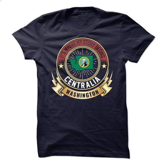 Centralia - Washington Is Where My Story Begins - #gray tee #geek tshirt. CHECK PRICE => https://www.sunfrog.com/States/Centralia--Washington-Is-Where-My-Story-Begins.html?68278