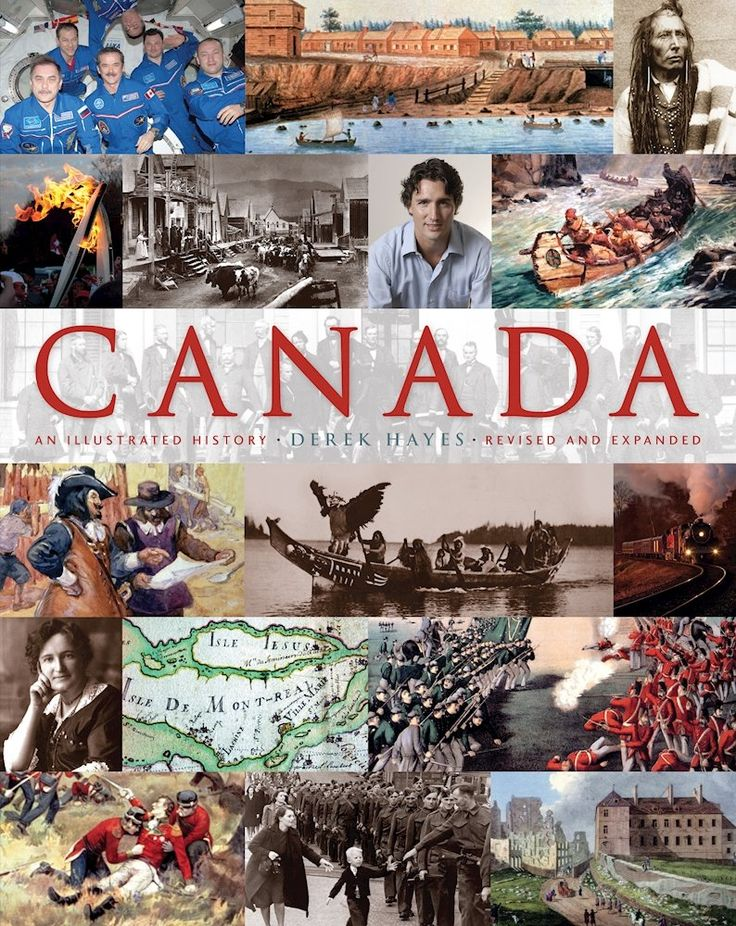 Canada: An Illustrated History, Revised and Expanded - Northwoods Press